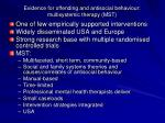 evidence for offending and antisocial behaviour multisystemic therapy mst
