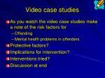 video case studies