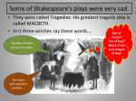 some of shakespeare s plays were very sad