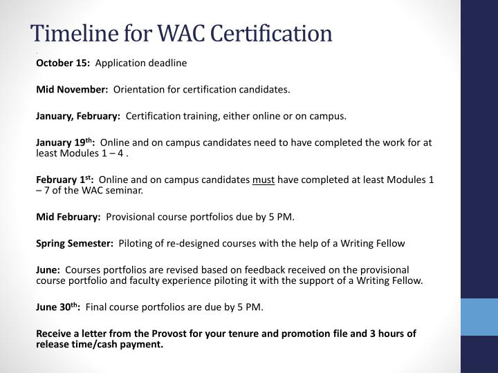 Timeline for WAC Certification