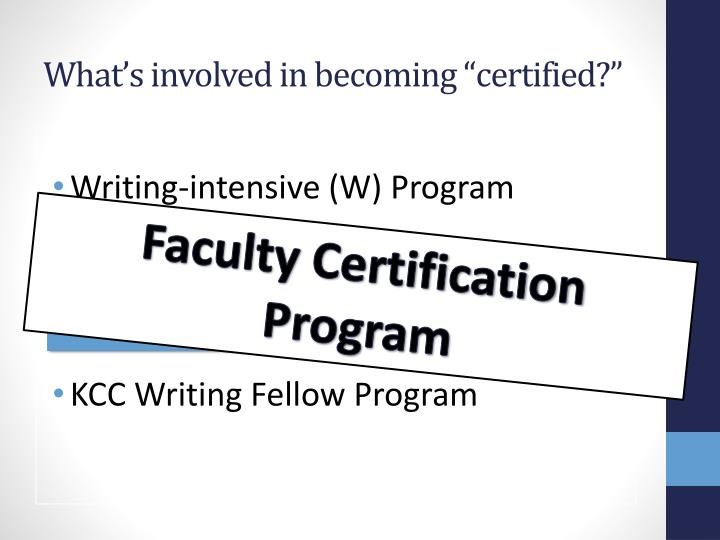 "What's involved in becoming ""certified?"""