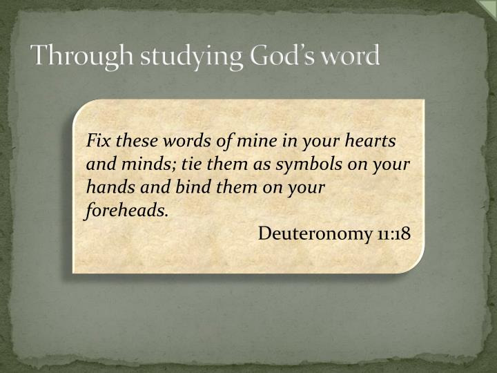 Through studying God's word