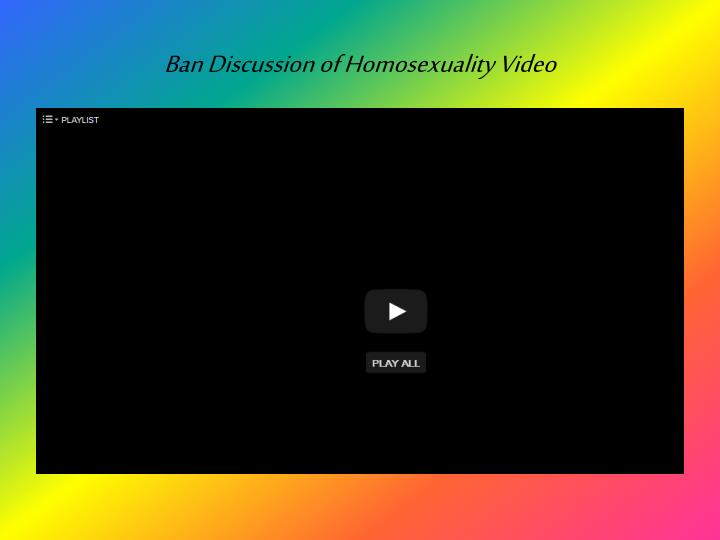 Ban Discussion of Homosexuality Video