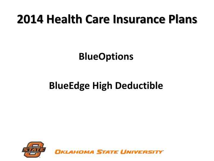 2014 Health Care Insurance Plans