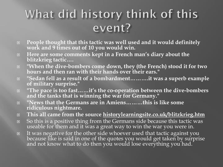 What did history think of this event?