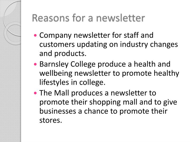 Reasons for a newsletter