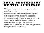 your perception of the audience