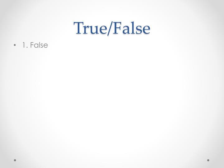True false1