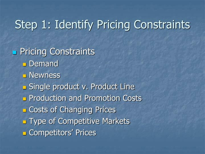 Step 1: Identify Pricing Constraints