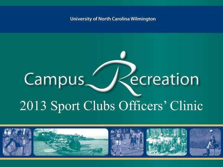 2013 sport clubs officers clinic n.
