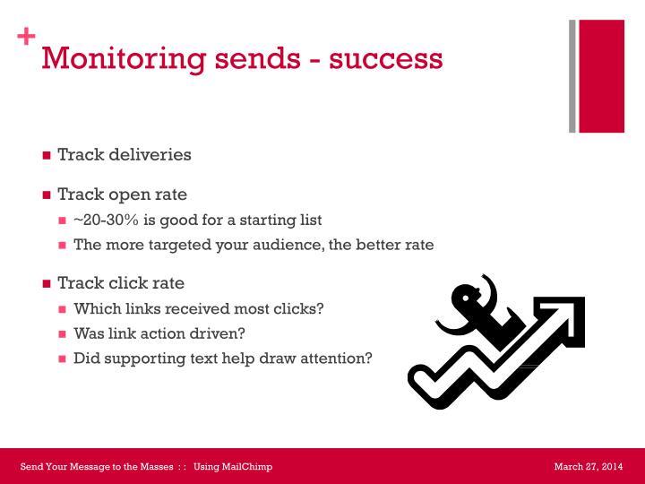 Monitoring sends - success