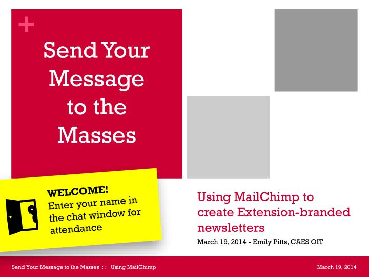 Using mailchimp to create extension branded newsletters
