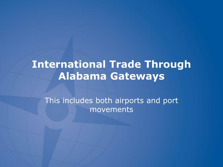 international trade through alabama gateways