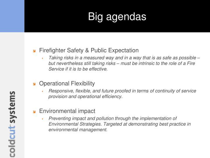 Big agendas