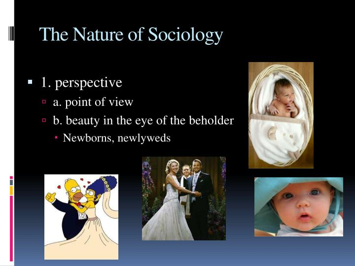 The Nature of Sociology