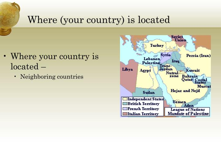 Where (your country) is located