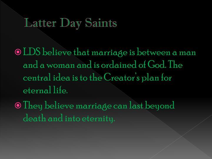 Latter Day Saints