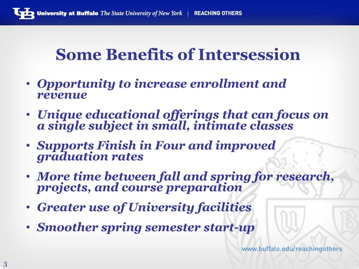 Some Benefits of Intersession
