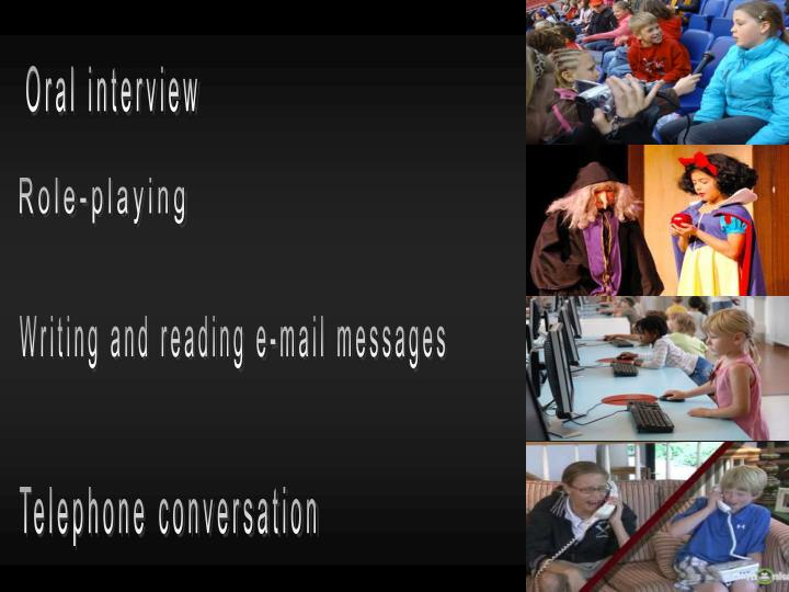Oral interview
