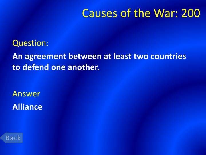 Causes of the war 200