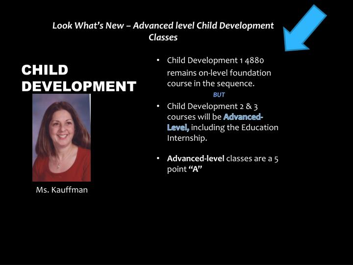 Look What's New – Advanced level Child Development Classes