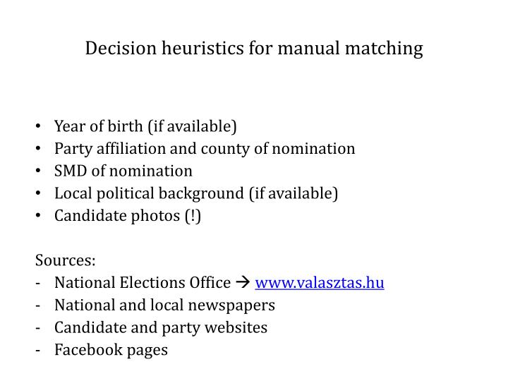 Decision heuristics for manual matching