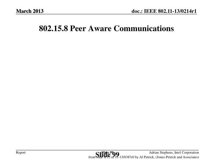 802.15.8 Peer Aware Communications