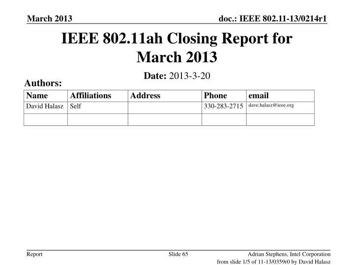 IEEE 802.11ah Closing Report for