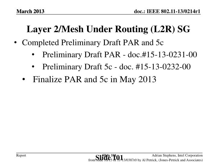 Layer 2/Mesh Under Routing (L2R) SG