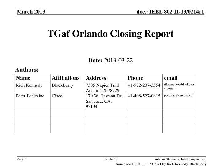 TGaf Orlando Closing Report
