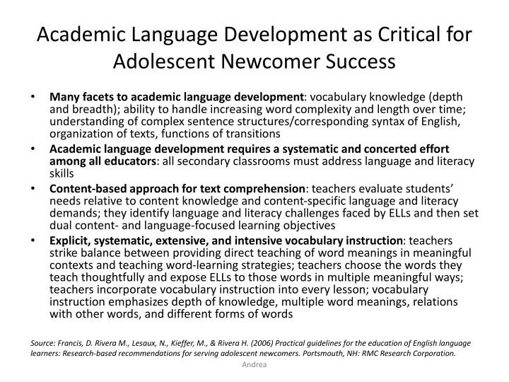 Academic Language Development as Critical for Adolescent Newcomer Success