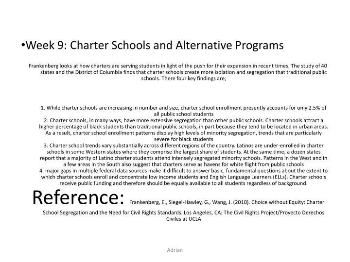 Week 9 charter schools and alternative programs