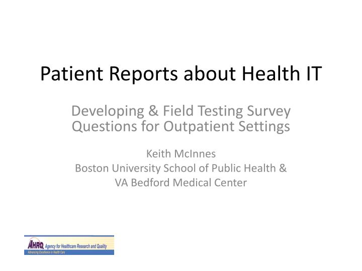 patient reports about health it n.