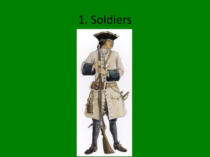 1 soldiers