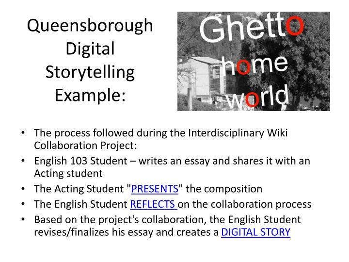 Queensborough Digital Storytelling Example: