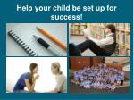 help your child be set up for success1