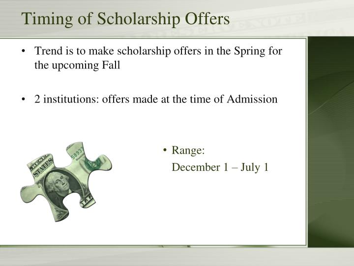 Timing of Scholarship Offers