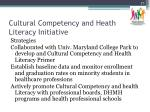 cultural competency and heath literacy initiative1