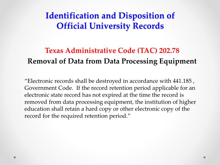 Identification and disposition of official university records1