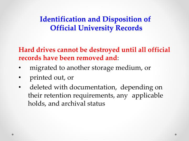Identification and disposition of official university records2