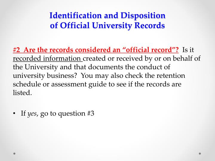Identification and Disposition