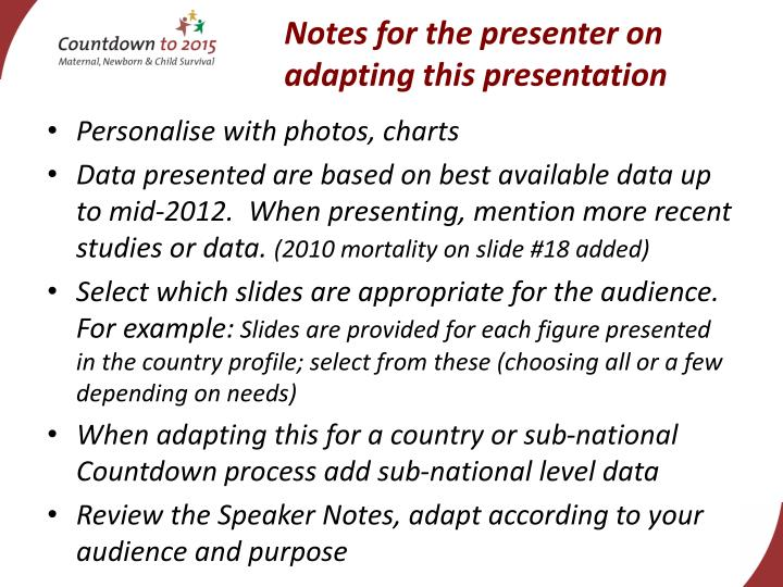 Notes for the presenter on adapting this presentation