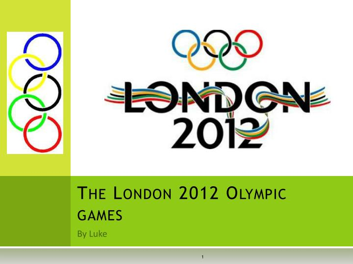 The london 2012 olympic games