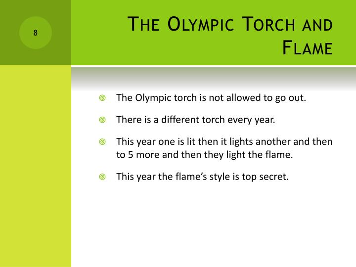 The Olympic Torch and Flame