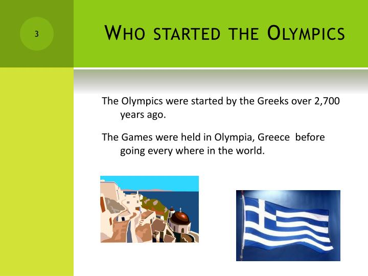 Who started the olympics