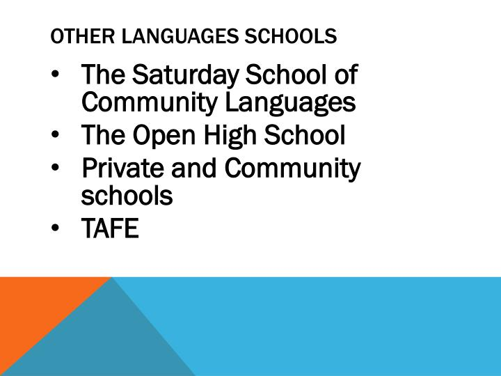 OTHER LANGUAGES SCHOOLS