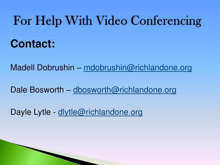 For Help With Video Conferencing