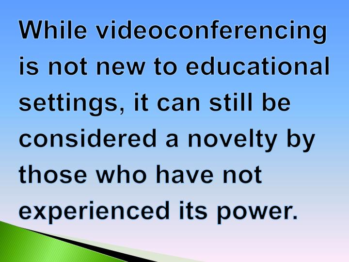 While videoconferencing