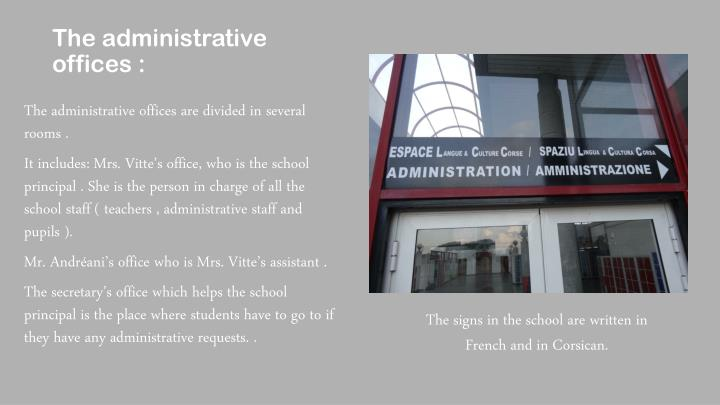 The administrative offices