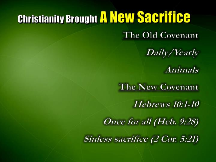 Christianity Brought